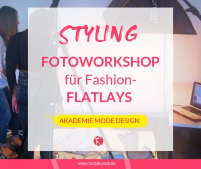 Styling-Workshop Fashion-Flatlays an der Akademie Mode Design