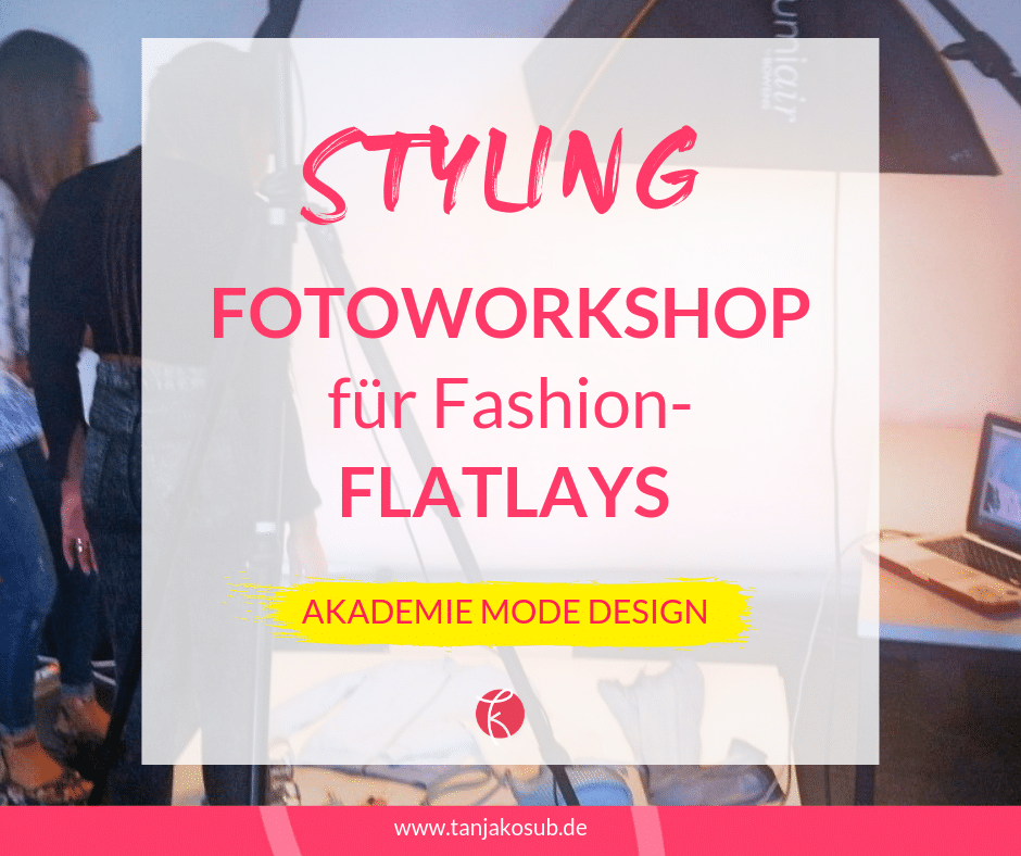 Styling-Workshop Fashion-Flatlays an der Akademie Mode Design