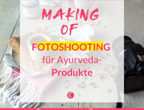 Making of Fotoshooting: Produktfotografie für die Ayurveda-Produkte der Marke Padmavati