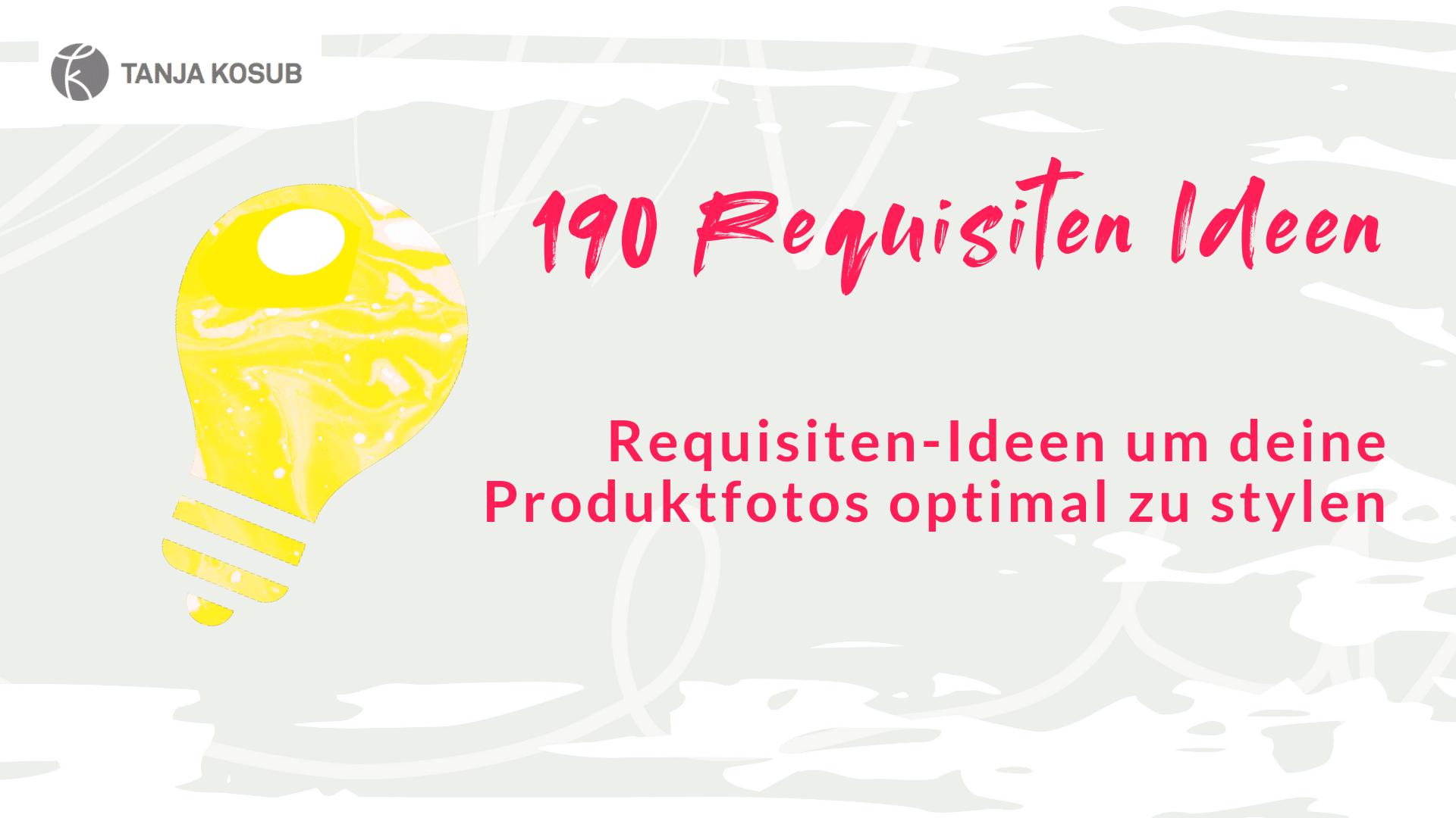 Requisiten-Ideen für deine Lifestylefotos