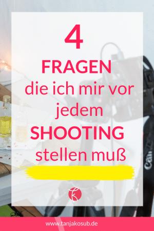 Fragen die du dir vor dem Fotoshooting stellen musst