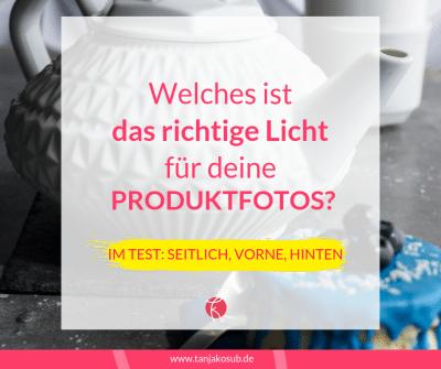 das richtige Licht für Produktfotos