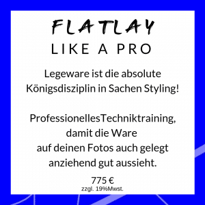 Flatlay, Stylingworkshop, Produktfotografie für Blog, Shop und Social Media