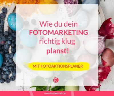 Blogbeitrag wie du dein Fotomarketing voraus planst