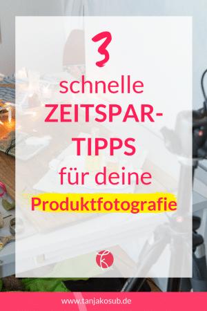Zeit sparen bei Produktfotografie Blogbeitrag