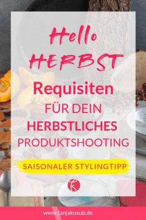 Stylingtipp Herbst Requisiten
