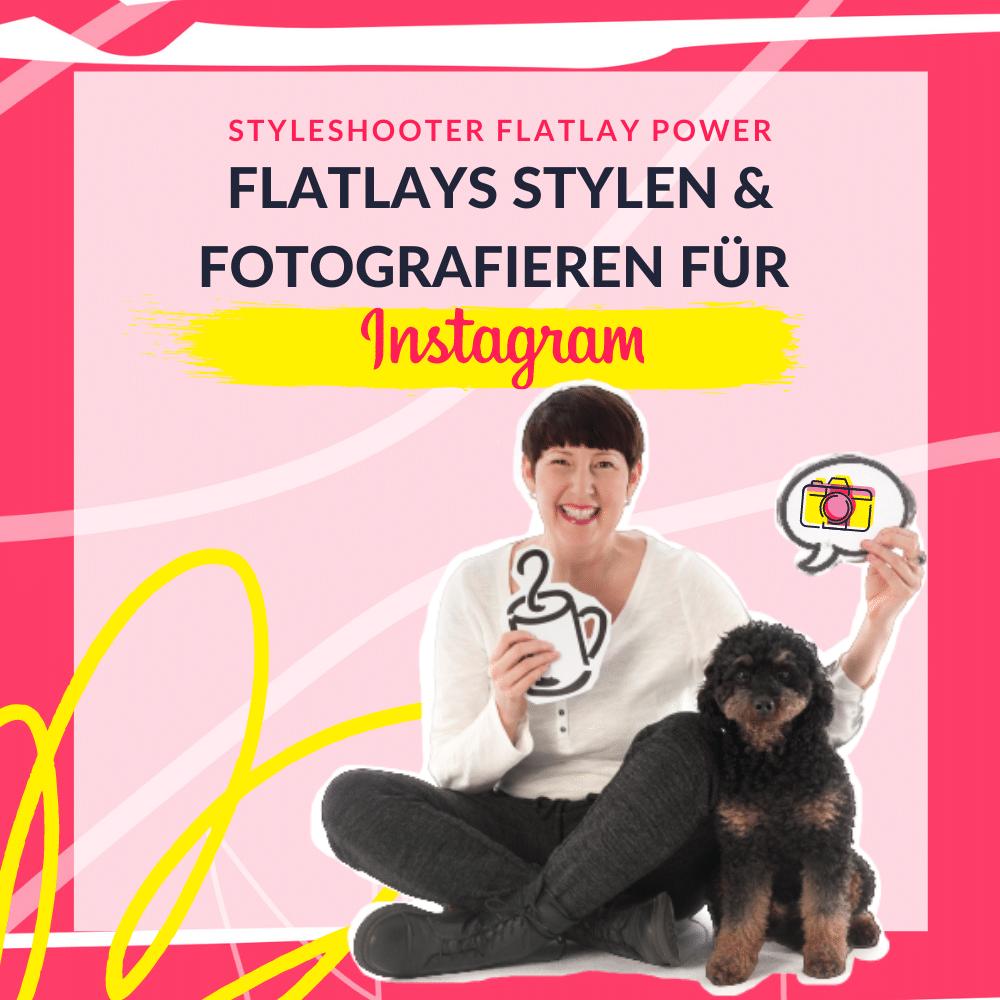 Selbstlernkurs Flatlays stylen für Instagram