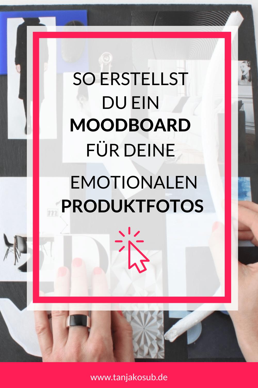 So erstellt du ein Moodboard für Produktfotos